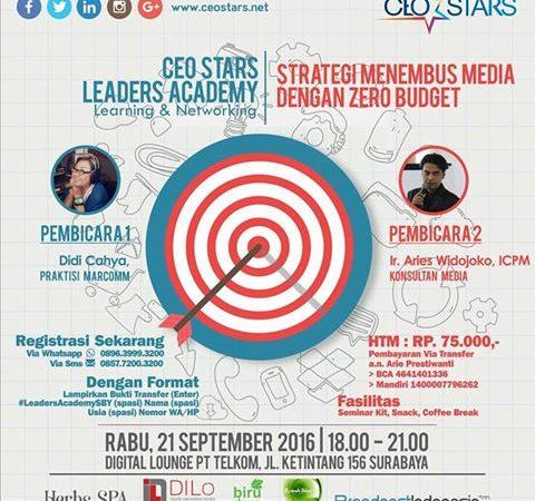 ceo-stars-leaders-academy-strategi-menembus-media-dengan-zero-budget-dilo-surabaya-21-september-2016